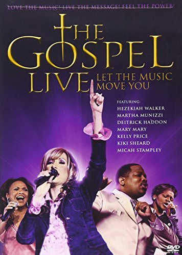 Gospel Live Let The Music Move Gospel Live Let The Music Move Walker Winans Haddon Anderson Munizzi Sheard