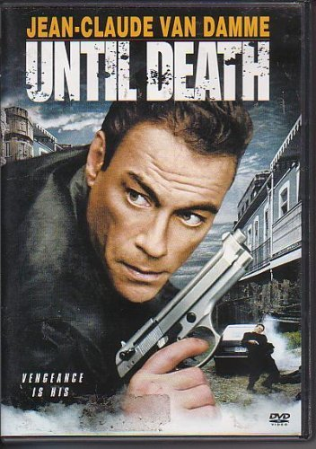 Until Death (2007) Van Damme Rea Grant Dymond