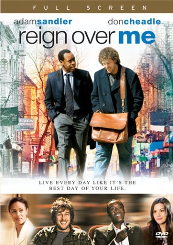 Reign Over Me Sandler Cheadle R