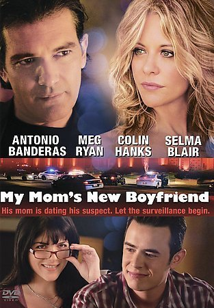 My Mom's New Boyfriend Ryan Banderas Hanks Blair Ws Pg13