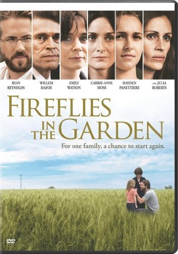 Fireflies In The Garden Roberts Dafoe Watson Reynolds Aws R
