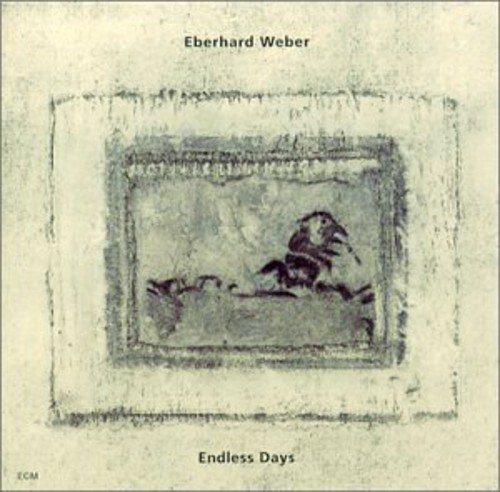Eberhard Weber Endless Days