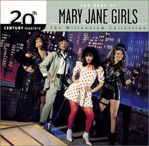 Mary Jane Girls Millennium Collection 20th Cen Millennium Collection
