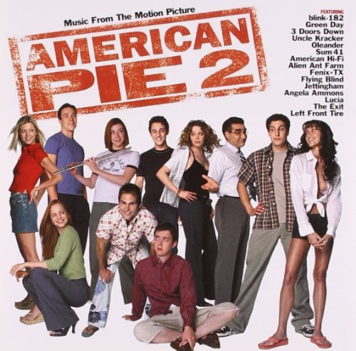 Various Artists American Pie 2 Blink 182 Green Day Oleander Lucia Sum 41 Flying Blind