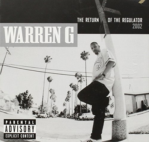 Warren G Return Of The Regulator Explicit Version