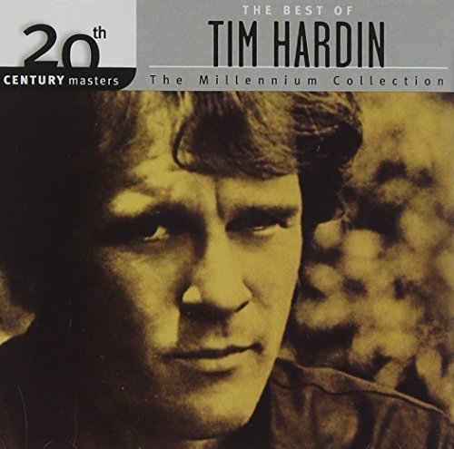 Tim Hardin Best Of Tim Hardin Millennium Millennium Collection