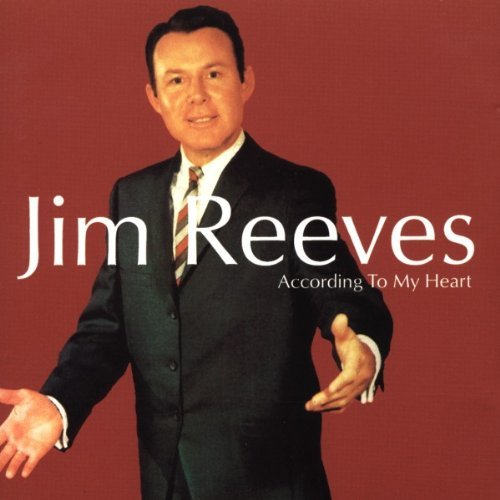Reeves Jim According To My Heart