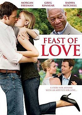 Feast Of Love Feast Of Love