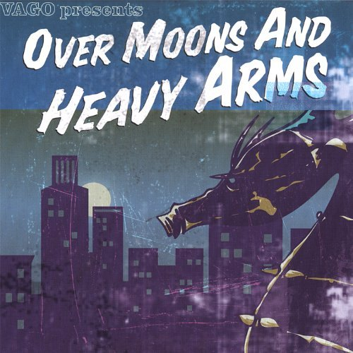 Vago Over Moons & Heavy Arms