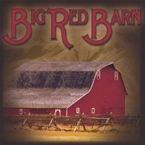 Big Red Barn Big Red Barn