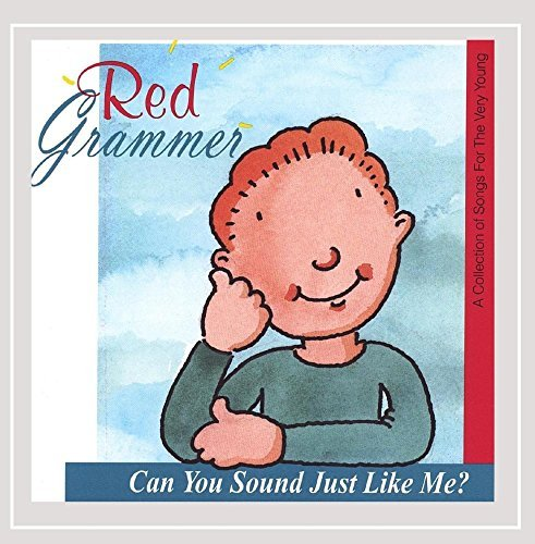 Red Grammer Can You Sound Just Like Me?