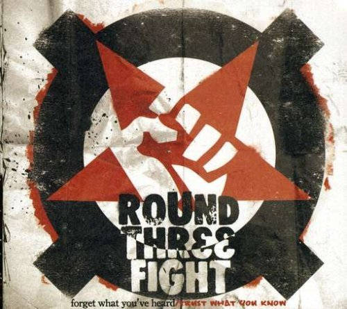 Round Three Fight Forget What You've Heard Trust