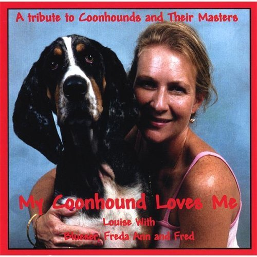 Wilson Louise My Coonhound Loves Me