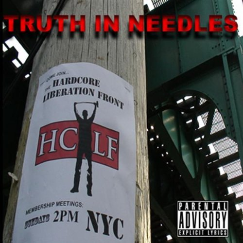 Truth In Needles Hardcore Liberation Front