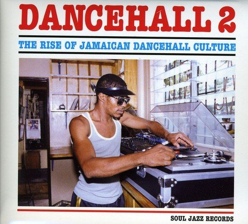 Rise Of Jamaican Dancehall Cul Vol. 2 Rise Of Jamaican Danceh Import Gbr