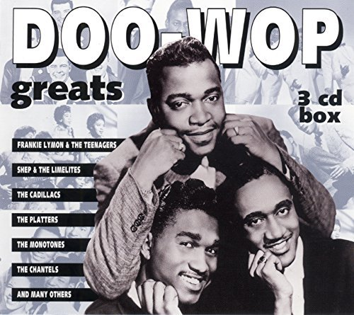 Doo Wop Greats Doo Wop Greats