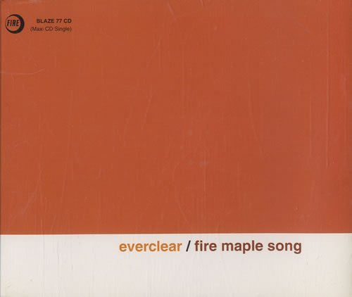 Everclear Fire Maple Song Import Gbr