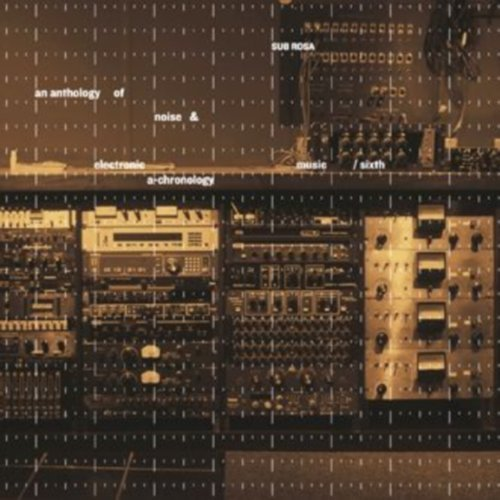 Anthology Of Noise & Electroni Vol. 6 Anthology Of Noise & El 2 CD
