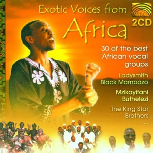 Exotic Voices From Africa Exotic Voices From Africa