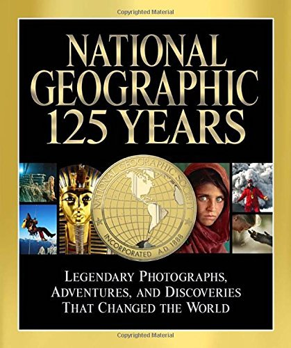 Mark Collins Jenkins National Geographic 125 Years Legendary Photographs Adventures And
