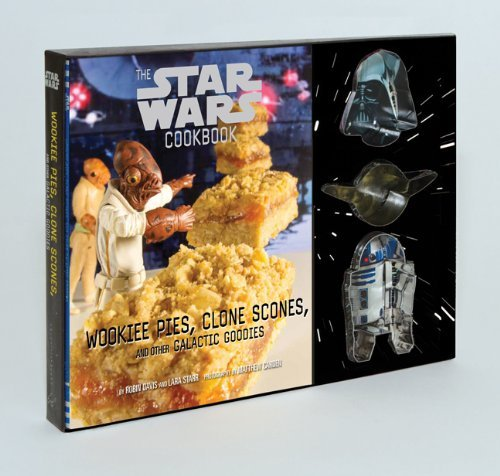 Davis Robin Star Wars Cookbook The Wookiee Pies Clone Scones And Other Galactic Go
