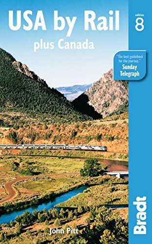 John Pitt Bradt Usa By Rail Plus Canada's Main Routes 0008 Edition;