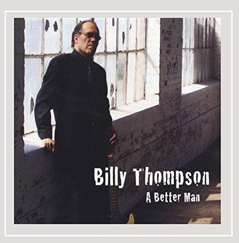 Billy Thompson Better Man