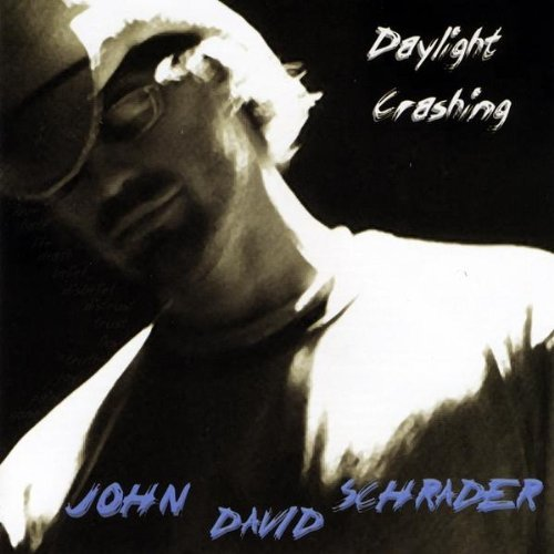 Schrader John David Daylight Crashing