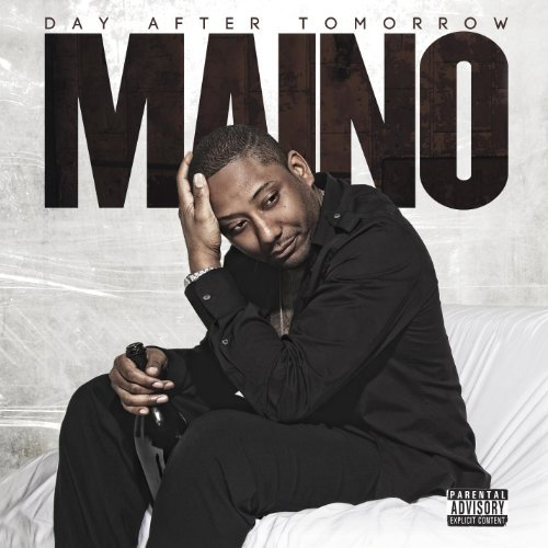 Maino Day After Tomorrow Explicit Version