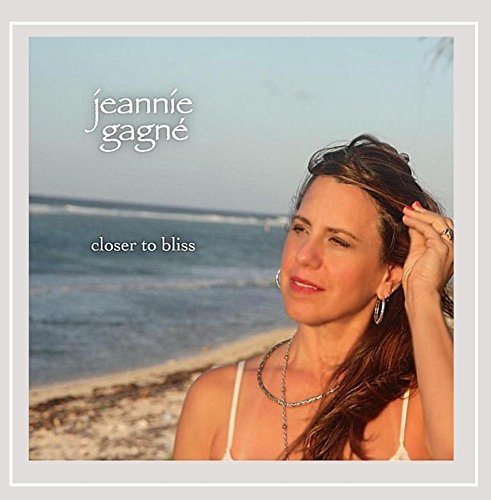 Jeannie Gagna Closer To Bliss