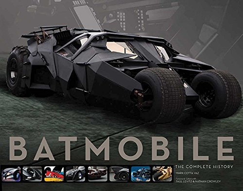 Mark Cotta Vaz Batmobile The Complete History