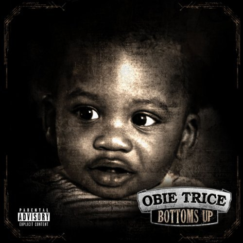 Obie Trice Bottoms Up Explicit Version