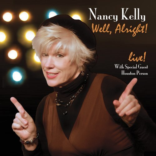 Kelly Nancy Well Alright!
