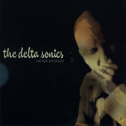 Delta Sonics Never Enough