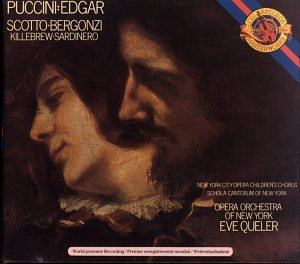 G. Puccini Edgar Comp Opera Scotto Bergonzi Killebrew & Queler Opera Orch Of New York