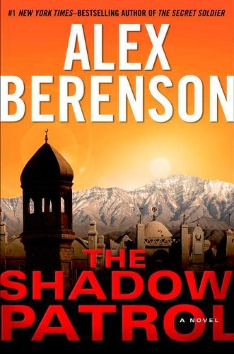 Alex Berenson The Shadow Patrol