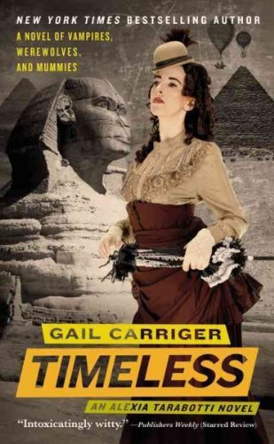 Gail Carriger Timeless
