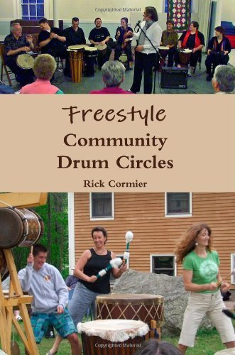Rick Cormier Freestyle Community Drum Circles