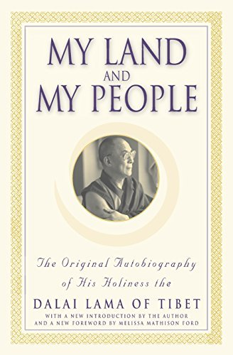 Dalai Lama My Land And My People The Original Autobiography Of His Holiness The Da
