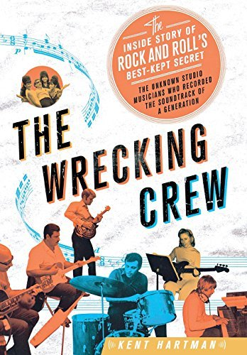 Hartman Kent Wrecking Crew The The Inside Story Of Rock And Roll's Best Kept Sec