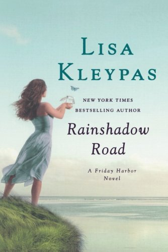 Lisa Kleypas Rainshadow Road