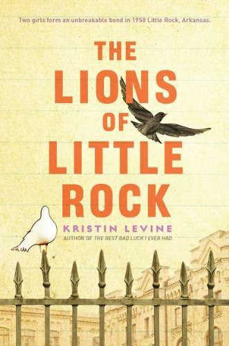 Kristin Levine The Lions Of Little Rock