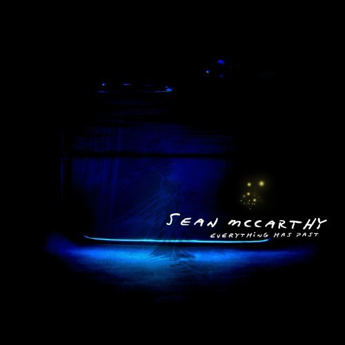 Sean Mccarthy Everything Has Past Ep