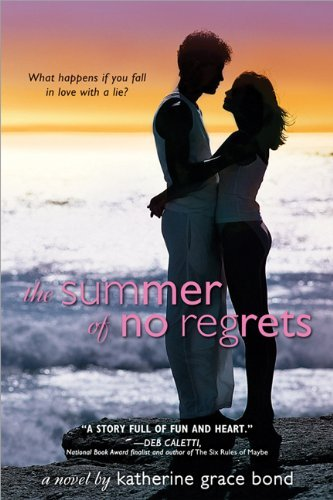 Katherine Grace Bond The Summer Of No Regrets