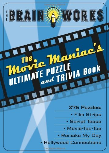 Triviatex The Brain Works The Movie Maniac's Ultimate Puzzle And Trivia Boo