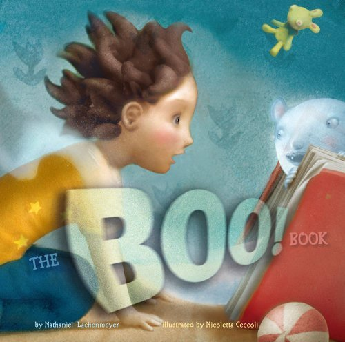 Nathaniel Lachenmeyer The Boo! Book