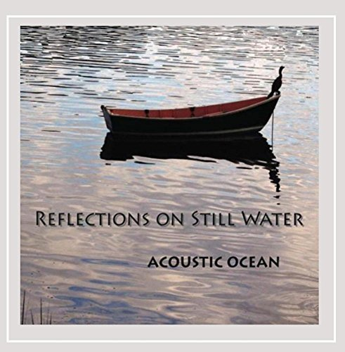 Acoustic Ocean Reflections On Still Water