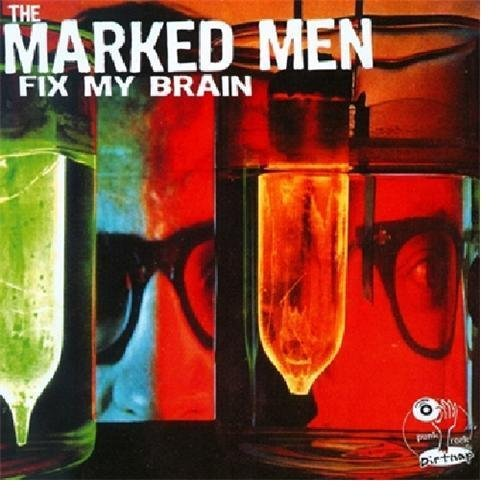 Marked Men Fix My Brain