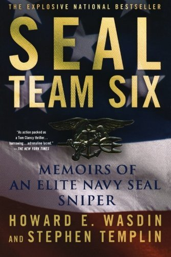 Howard E. Wasdin Seal Team Six Memoirs Of An Elite Navy Seal Sniper