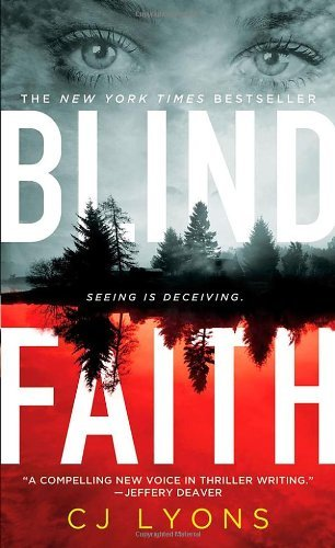 C. J. Lyons Blind Faith